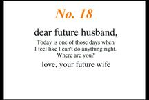 Future Husband / Cute Quotes / by Kaleigh