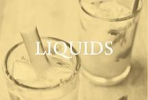 liquids / by Left on Houston