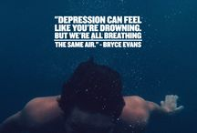 Depression Quotes / A collection of our favourite depression quotes to help spread awareness and inspiration.