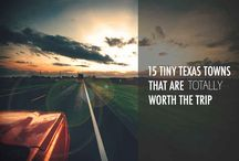 Texas, Our Texas / Exploring the great state of Texas!
