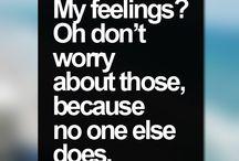 So Very True!!! / Strong Words!!!  / by Megan Shane-Mastronardi