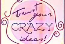Be creative! Be You / Let your imaginations run wild