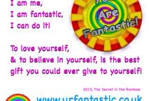 You are Fantastic! / To love yourself is the greatest gift you'll ever give yourself!