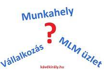 MLM üzlet pro és kontra / Munkahely, magánvállalkozás és MLM üzlet előnyei és hátrányai. http://www.kavekiraly.hu/blog-2016-11-13-Munkahely__vallalkozas_MLM_uzlet__pro_es_kontra