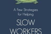 Slow Workers