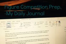 figure competition prep. -my daily journal