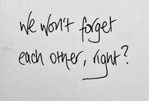 cute quotes, lyrics, etc. / by Kalynne Daugherty