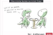 The Little Guide of Irish Time / The Irish have a unique way of looking at time. We asked illustrator Rob Stears to illustrate our 12 favourite Irishisms around time.