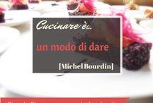 #cucina #quote / Le citazioni che ci piacciono di più