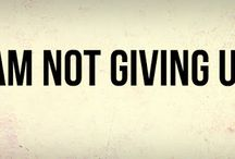 Not Giving up quots