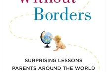 Global Parenting / by Jennifer Margulis