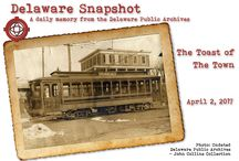 Delaware Snapshots / A daily memory from the Delaware Public Archives.  The information and images are shared through our Facebook Page -