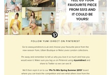 Yumi Pin To Win Spring 2013  / Pin your favourite piece from our spring / summer 2013 Yumi, Uttam Boutique or Mela collections here to win it! Remember to include the hash tag #yumidirect and the reason why you love this style so much!