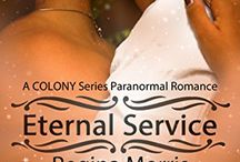 Eternal Service / Book #1 of the COLONY series