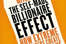 Billionaire Book / Authors John Sviokla and Mitch Cohen conducted the first-ever study on self-made billionaires to understand what allows them to create massive value in an era when most established businesses struggle to find new sources of revenue. Find out what they learned in their new book, The Self-made Billionaire Effect