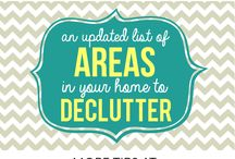 Declutter your home / by Scrap-aholic