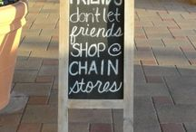 Friends don't let friends shop @ chain stores!