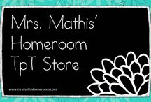 Mrs. Mathis' Homeroom TpT Store / An online catalog of all my products included in my Teachers Pay Teachers store!