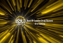 BOLD QUEENS / The original comedy sketch show presenting the Best Of London Drag Queens in forward thinking boundary pushing parody with a cast of London's latest drag stars plus a couple of fresh faces and special guests along side some legendary established nocturnal creatures. Rebellious unpredictable freaky fashion music television fun and games are a reality in this collection of quick fired shady clips, spontaneous improv vignettes & tongue in cheek sit-down interviews.
