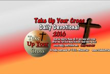 Take Up Your Cross 2016 / The Crucified Life Ministries Daily Devotion is back to begin a new year!  The artwork is a little more colorful and the format has been slightly changed starting on January 1st 2016