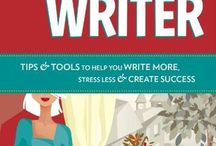 Tips & Tools to Help You Write More, Stress Less & Create Success