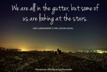 Oscar Wilde Quotes / We are all in the gutter, but some of us are looking at the stars.