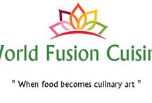 World Fusion Cuisine / By Roshni Jaikaran