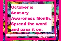 Sensory Processing Disorder / by Kimberley