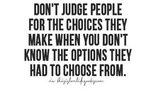 Never judge another person