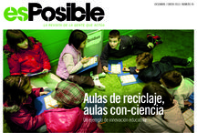 revista esPosible nº 39, diciembre 2012-enero 3013. Aulas de reciclaje, aulas con-ciencia / #Educaciónambiental, #reciclaje