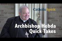 A celebration of the installation of Archbishop Bernard Hebda / by Catholic Spirit