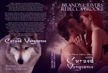 Cursed Vengeance / Book one in the Pine Barren's pack by  Brandy L Rivers and Rebecca Brooke Coming November 24th 2015