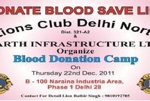 Blood Donation / Earth Infrastructures Limited organizing Blood Donation Camp At Nariana Office tomorrow 22nd December 2011 from 10: 00 Am onwards.