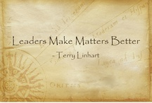 Leadership Matters / Necessary topics for those who lead. / by Terry Linhart