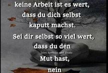 my wisdom / Wie wahr...  How true...