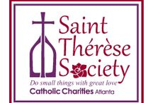 St. Thérèse Society / The Saint Thérèse Society is an organization of women dedicated to the mission of Catholic Charities Atlanta. With small acts of great love, the women of the Saint Thérèse Society will be advocates for the work of Catholic Charities Atlanta in our community through volunteerism and support.