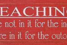 words that inspire me... / for the love of teaching.