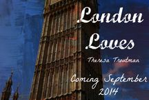 London Loves-Loves Great Adventure Book 3 / Coming September 15. See how Sebastian and Tess' journey ends.