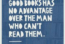 Quotes / Quotes about books, libraries or education.
