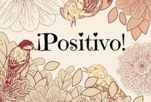 Positivismo SIEMPRE ♡♥ / Vive la vida