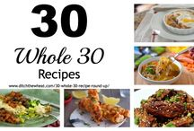 Whole 30 / by Angie Read