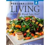 Blood Type A / by D'Adamo Personalized Nutrition/ Blood Type Diet