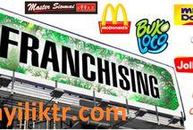 Franchising / Franchising Veren Firmalar, Franchising Nedir, Franchising Kredisi, Franchising Sözleşmesi, Franchising Fuarı, Franchising Veren Firmalar 2015