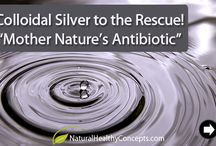 Colloidal Silver / Nature's greatest anti-septic!
