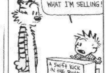 Calvin and Hobbe-isms / The best comic strip ever! Love it!