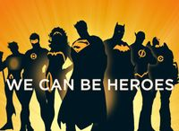 We Can Be Heroes / by DC Comics