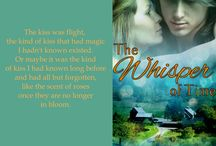 Novella: The Whisper of Time / When Gwenn Powell buys a farmhouse, sight unseen, in the Green Mountains of Vermont, she get more than she bargained for.