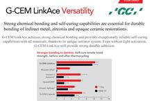 GC #GCEMLinkace / GC G-CEM LinkAcehas been optimized to provide a simple solution for the most common challenges clinicians face during indirect restorative procedures.