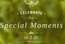 Celebrate the special moments of your life! / We love products that people celebrate the special moments of their lives...babies, weddings & anniversaries, birthdays, hostess gifts, and things for the place for many of your special moments--your home.