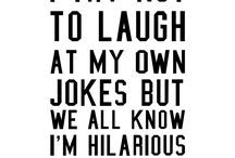 Funny/Hilarious Quotes